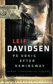 På udkig efter Hemingway af Lief Davidsen